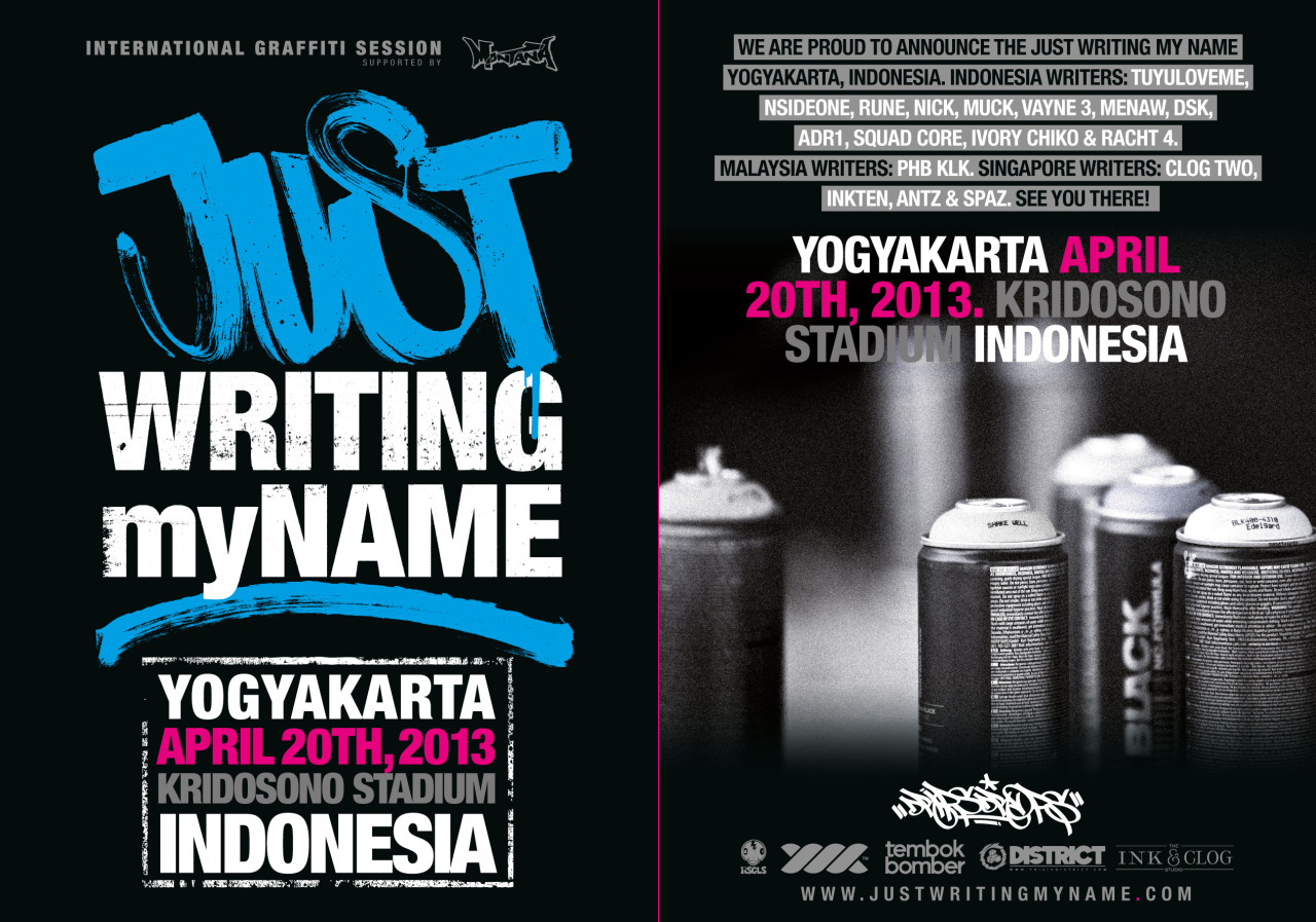 We are proud to announce the Just Writing My Name Yogyakarta, Indonesia. On 20th of april 2013.