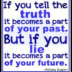 "#qotd Quote of the Day. Mark Twain said ""if you tell the truth you don't have to remember anything"". True that. Though liars tend to make a great first impressions, the facade never stands the test of time. ""Speak your truth quietly but clearly….."" xo Low (at solitary songbird)"