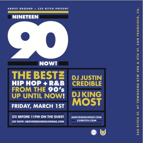 Nineteen-Ninety NOW! returns this Friday at 330 Ritch with DJ Justin Credible from Los Angeles + Our Resident DJ King Most $10 before 11pm on the Guest List RSVP: AboveGroundGL@gmail.com If your interested in Bottle Service contact BottleService@330Ritch.com