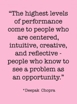Be centered, intuitive, creative, and reflective