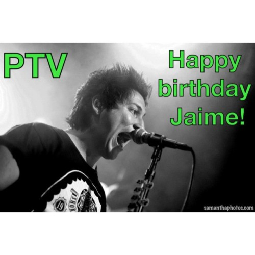 HAPPY BIRTHDAY @ptvjaime