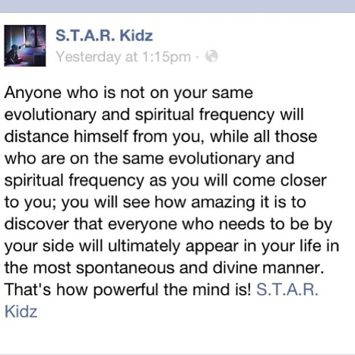 #evolutionary #frequency #distance #closer #spiritual #mind #energy #powerful #real #starkidz www.facebook.com/starrkidzz