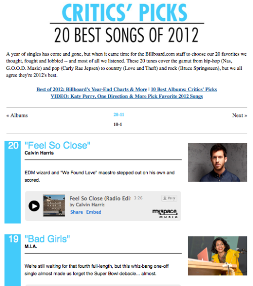 Billboard's 20 Best Songs of 2012 Agree with our picks? Think we're crazy? Click here to find out what we chose as our No. 1 song of the year and head to the comments section to tell us what was wrong (or right) about our choices.