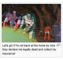 needsabouttreefiddy:  TFWiki Hall of Fame Candidate #798237: The captions on Kup's page.