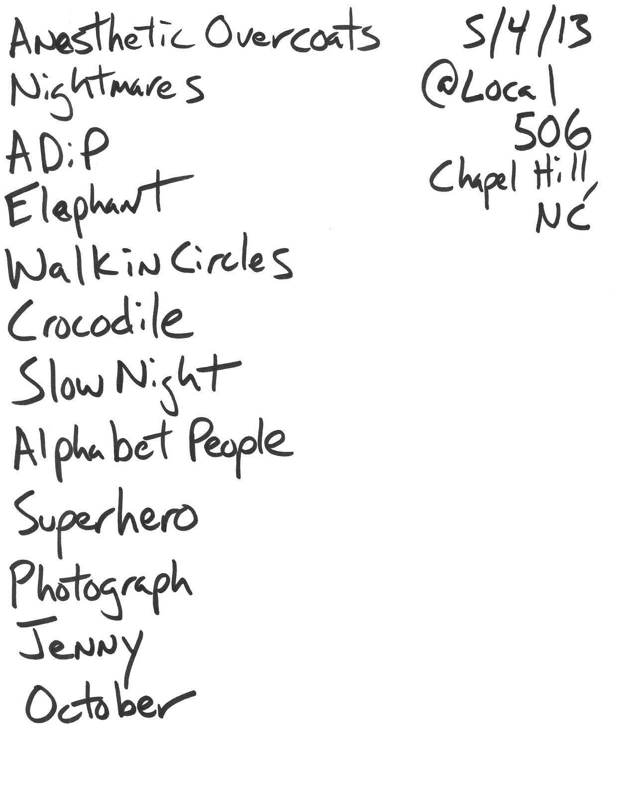 Set List - Mike Garrigan @ Local 506, May 4, 2013