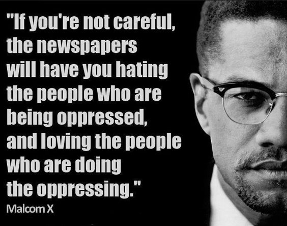 (May 19, 1925 – February 21, 1965) Malcom X would be 88 today.