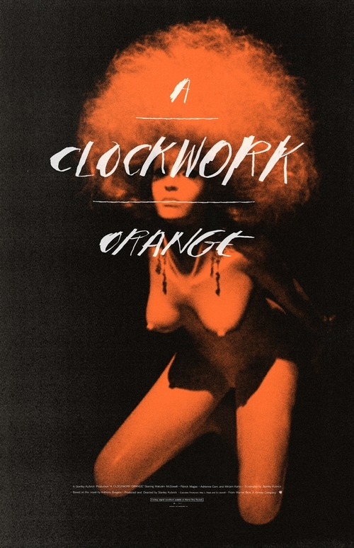 fuckyeahmovieposters:  A Clockwork Orange by Adam Juresko