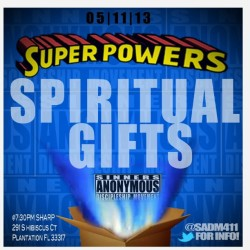 #SADM super powers = spiritual gifts come out and  be blessed