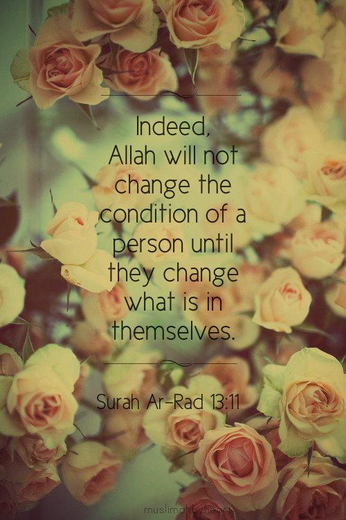 islamic-quotes:  Surah Ar-Rad 13:11