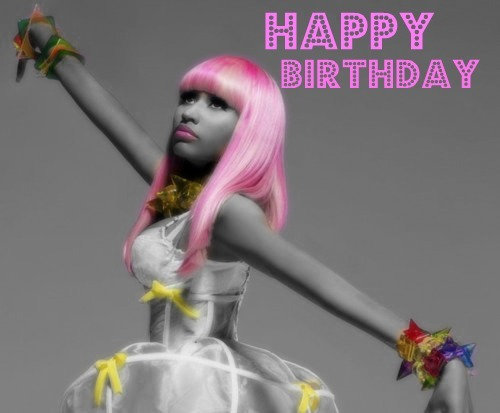 Happy Birthday Nicki Minaj