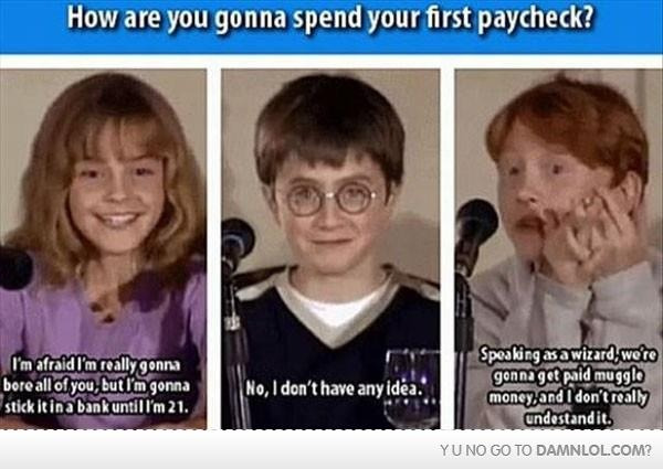 All they ever give me is muggle money. :-/