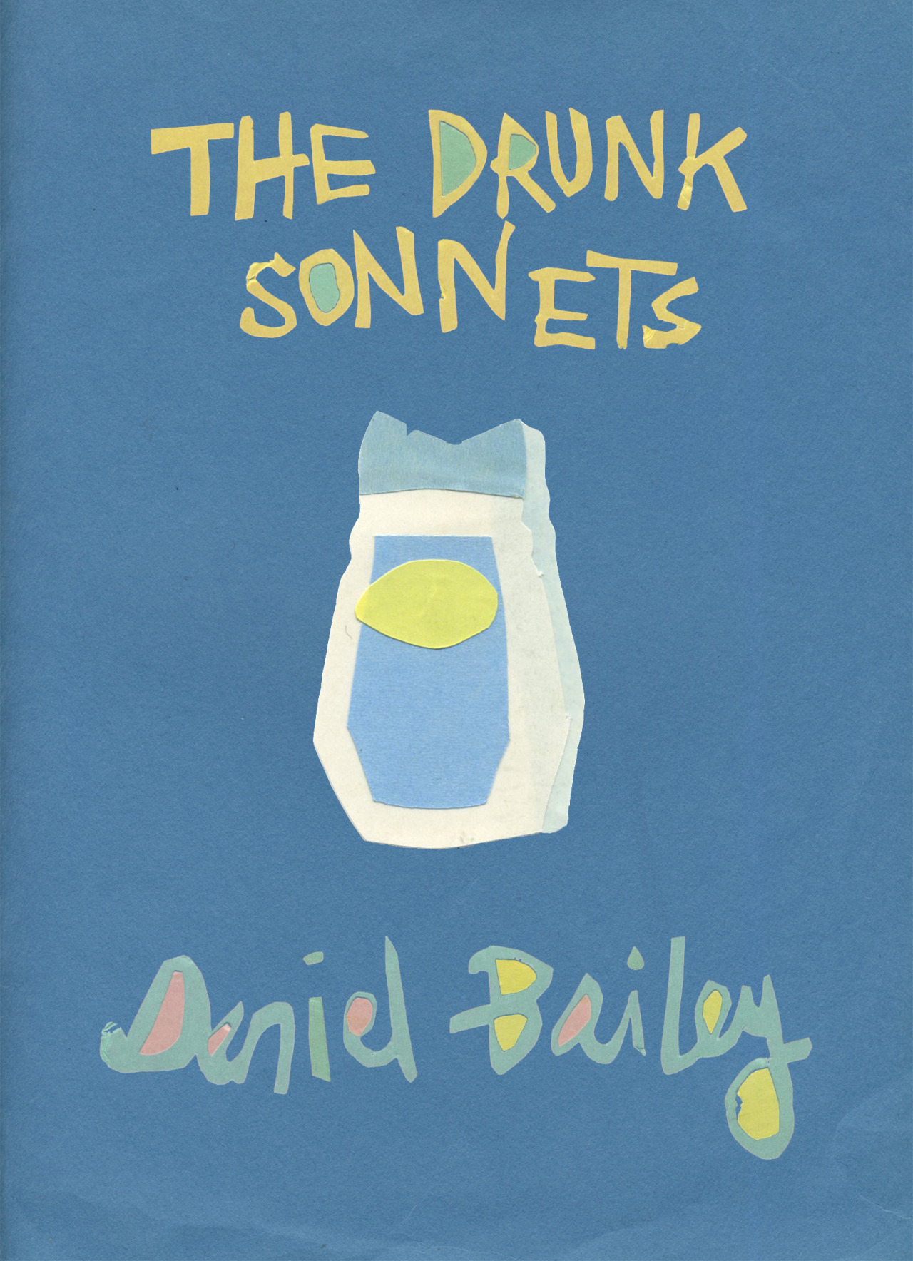 ON ITS WAY TO SPDThe Drunk Sonnets | Daniel Bailey | Magic Helicopter Press
