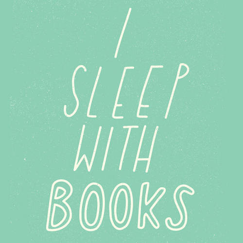 prettybooks:  I Sleep with Books Poster