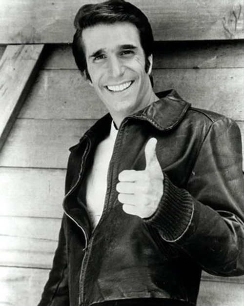"Henry Winkler as Arthur Fonzarelli aka Fonzie aka The Fonz in Happy Days. Cooler than cool, actual jumper of sharks, and responsible for popularizing the thumbs-up gesture. ""Aaay!"""