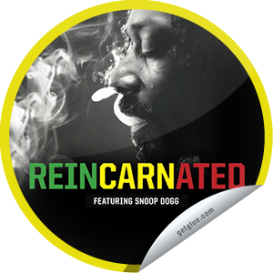I just unlocked the Reincarnated sticker on GetGlue                      2632 others have also unlocked the Reincarnated sticker on GetGlue.com                  Reincarnated is a documentary that follows Snoop Dogg as he journeys to Jamaica to record an album with Diplo. Find out what happens Be sure to see Reincarnated when it opens in select theaters on 3/15.  Share this one proudly. It's from our friends at AEC.