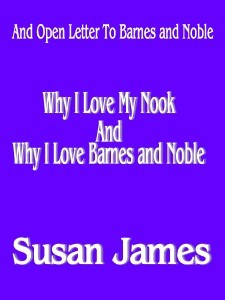 Why I Love My Nook And Barnes and Noble (An Open Letter to Mr. Riggio)Why I Love My Nook and My Barnes and Noble(An Open Letter to Mr. Len Riggio, Chairman and Mr.Willi…View Post