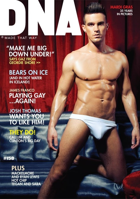 DNA #158 is our Mardi Gras issue and is on sale now! Our sexy cover model this month is Gaz from Geordie Shore. Shot by Simon Le. What do you think?http://www.dnamagazine.com.au/articles/news.asp?news_id=18673