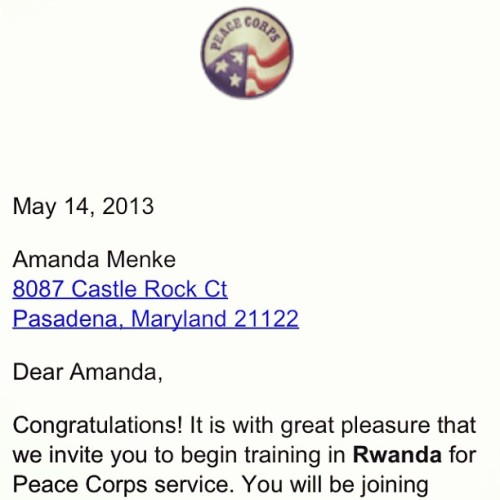 This is it. Rwanda for 28 months beginning in September. #peacecorps #thisisreallife #rwanda #sept13 #WHAT