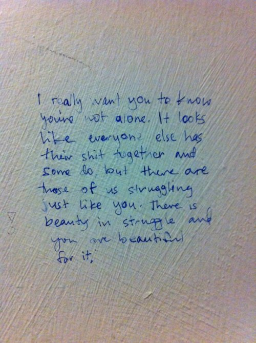 Found some inspiration on a bathroom wall today & I just thought I would pass it along. ♥