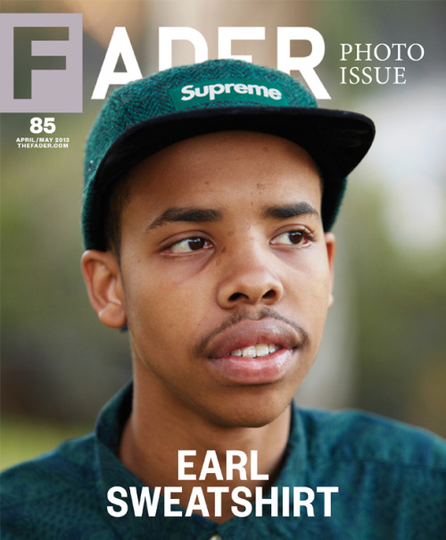 oddfuture:  Earl Is On the Cover Of Fader Magazine. Click Photo For More Info And Go To Your local News Stand!