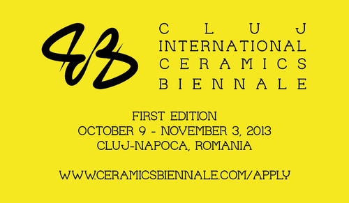 Call for applications: First edition of Cluj International Ceramics Biennale 2013