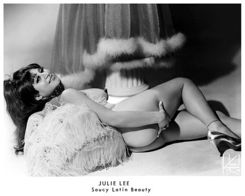 "Julie Lee       aka. ""The Saucy Latin Beauty"".."