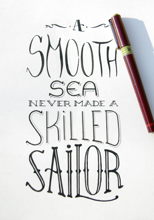 Hand drawn type. A smooth sea