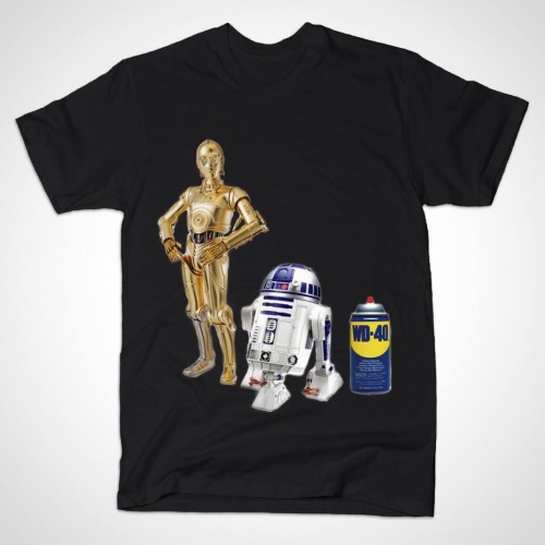 These ARE the droids you're looking for. https://www.teepublic.com/show/3296-wd-40