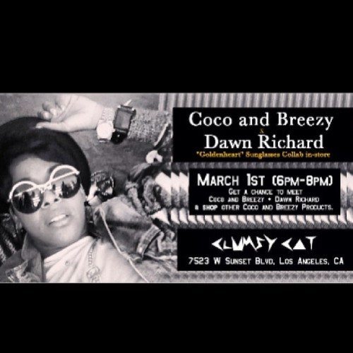 dawnrichard:  LA Hearts come meet me and @cocoandbreezy match 1st at the Clumsy Cat for an amazing #GoldenheartEyewear in store takeover!