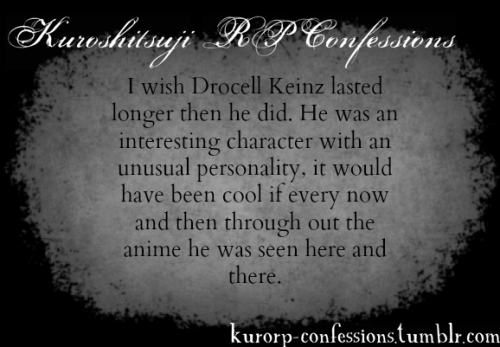 I wish Drocell Keinz lasted longer then he did. He was an interesting character with an unusual personality, it would have been cool if every now and then through out the anime he was seen here and there.