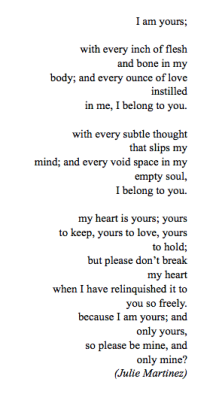 ldr-n-stuff:   I am yours; [by: Julie Martinez]  All yours, my angel. ~M
