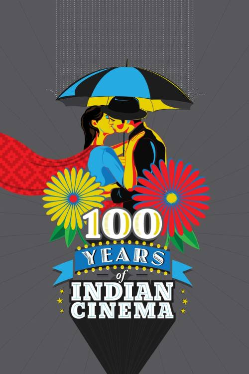 100 years of Indian Cinema by Ojasvi Mohanty