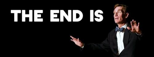 The end is…