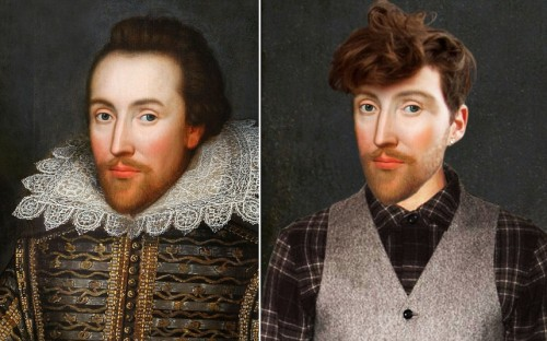 How historical figures would have looked today: (ABOVE) WILLIAM SHAKESPEARE Daring and forward thinking hipster Shakespeare has been fashioned as a 'modern day playwright' with his edgy Shoreditch shirt and waistcoat look. He has been given piercings on both ears, leaving questions about his sexuality unanswered. An actor as well as a playwright, Shakespeare might have taken advantage of modern-day hair transplanting techniques to sport a full head of hair like numerous celebrity actors. (from: The Telegraph)