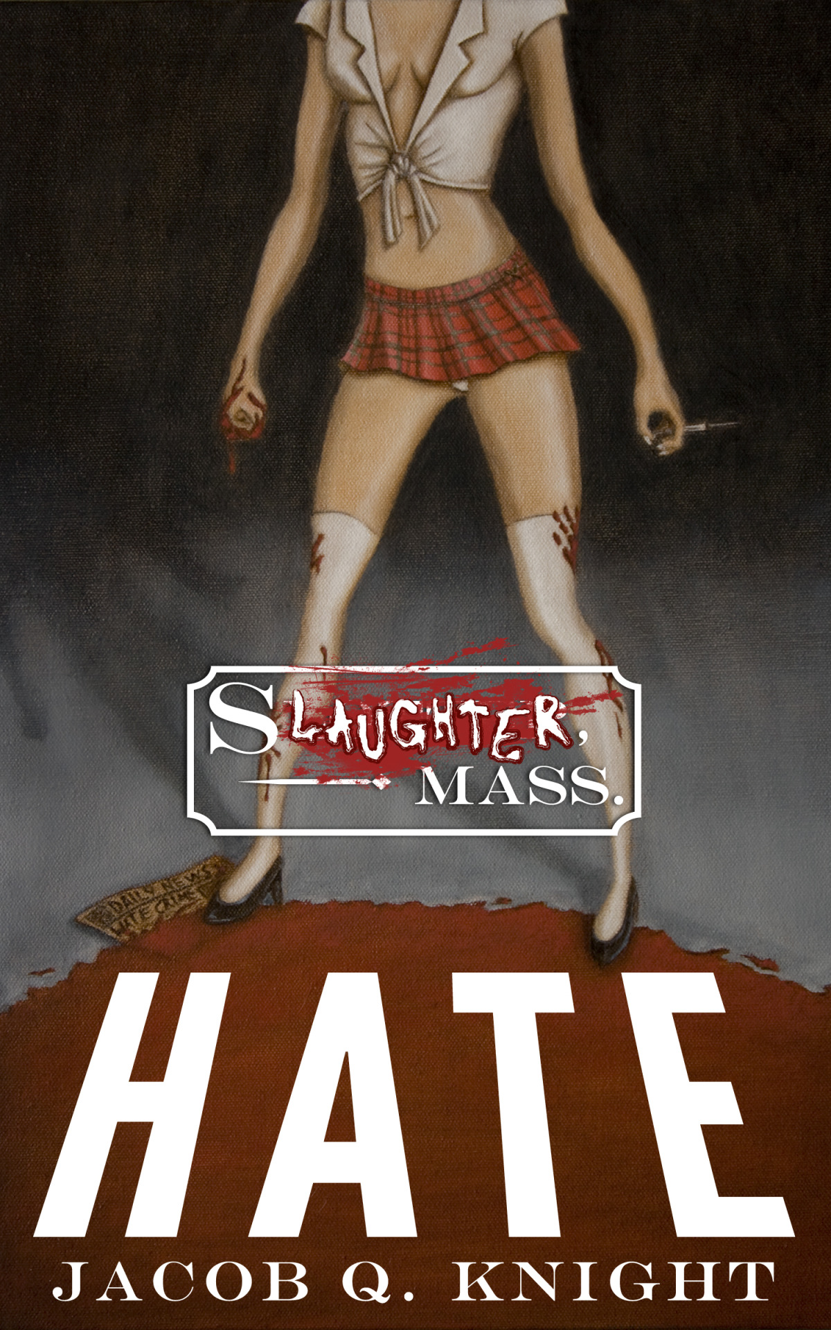 HATE, the Second Book in the SLAUGHTER, MASS. series, is out now via Amazon.