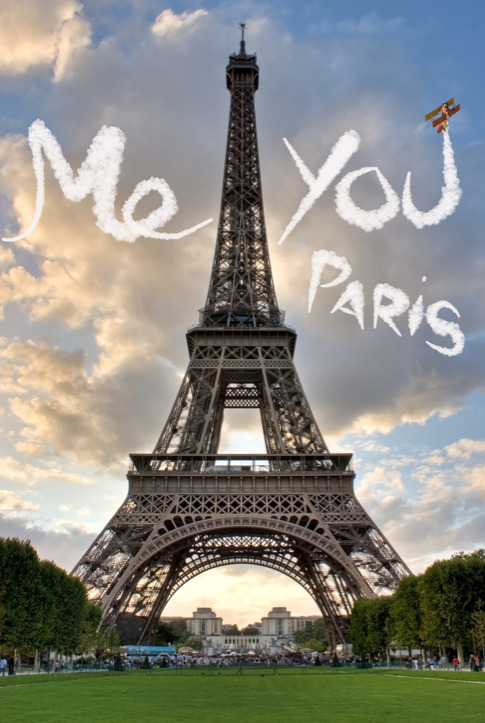 Me. You. Paris.