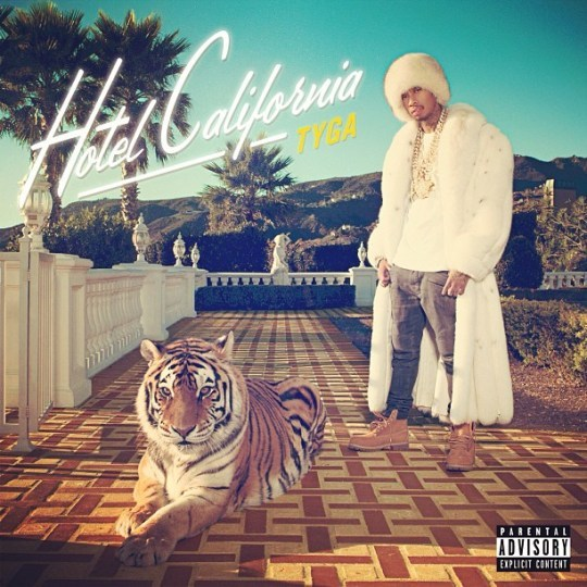 "@BnTheLoop Artist News: Tyga ""Hotel California"" Cover. Winter furs in the summer.Album drops April 9th."