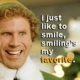 Happy Wednesday! #smile #buddytheelf #moviequotes