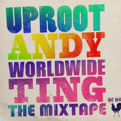 "Uproot Andy presents ""Worldwide Ting"" The Mixtape. Ahhhh, so much HEAT!  https://soundcloud.com/quebajo/uproot-andy-worldwide-ting Uproot Andy's ""Worldwide Ting"" Mix is a preview of tracks forthcoming on Que Bajo Records! For more info visit the Que Bajo website Tracklist: 1. Worldwide Dembow (ft. Pablo Piddy) - Uproot Andy2. Homenaje a Justino (Uproot Andy RMX) - Grupo Socavon3. El Forastero (Uproot Andy RMX) - Galileo y Su Banda4. Raba Raba (Uproot Andy RMX) - Khaled5. Bassoue (Uproot Andy RMX) - Les Rapaces6. Guacha (Uproot Andy RMX) - Frikstailers7. Lamento de un Guajiro (Uproot Andy RMX) - Fania All Stars8. Luna Negra (Uproot Andy RMX) - Los Cojolites9. Camino a Colombia (Uproot Andy RMX) - Estrellas de la Kumbia10. America (Uproot Andy RMX) - Mulatu Astatke vs. K'naan ft. Mos Def11. Sada Vasda Rahe Punjab (Uproot Andy RMX) - Mahendra Kapoor 12. Sina Makossa (Uproot Andy & Chief Boima RMX) - Les Wanyika13. Bonina (Uproot Andy RMX) - Siba e A Fuloresta14. Mangala Special (Uproot Andy RMX) - Kabaka International Guitar Band"