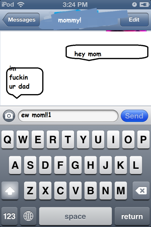 shaggy2d0pe:  ohg my God ! LOOk wHAt my mom said