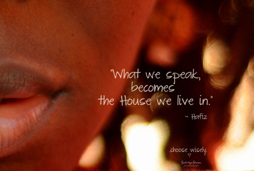 """What we speak…"""
