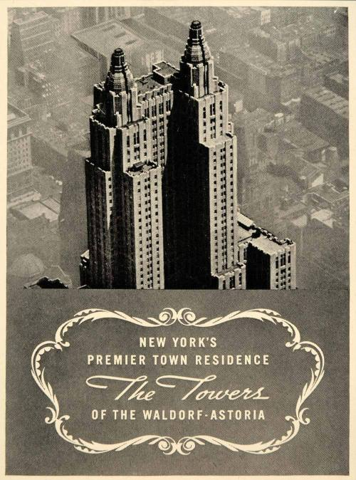 New York's Premier Town Residence: The Towers of the Waldorf-Astoria