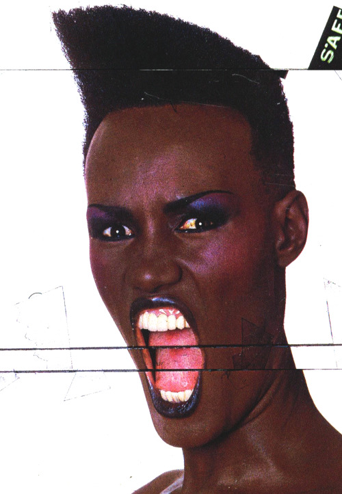 Happy 65th birthday Grace!   Life's a crazy bitch, grace jones