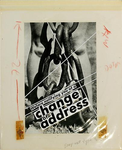 lamelancoly:  Barbara Kruger- Untitled (We are notifying you of a change of address), 1986