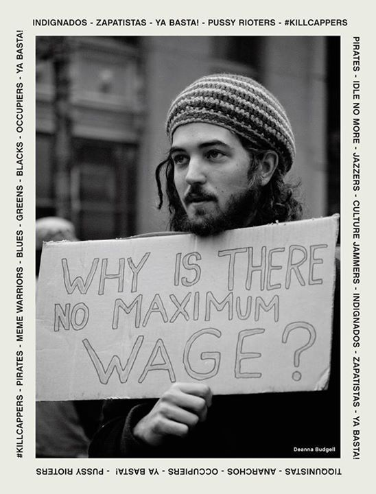 adbusters:  ## Why is there no maximum wage? ##  http://adbusters.org http://on.fb.me/15Tp6q2