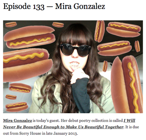 sorryhouse:  Mira is on the Other People Podcast with Brad Listi today.