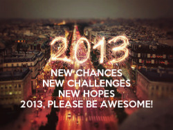 "2013 ""Please be awesome…"""