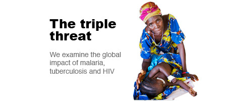 aljazeera:  Tackling 'the big three' We discuss malaria, TB and HIV/AIDS, three infectious diseases that account for 10 percent of all deaths worldwide.