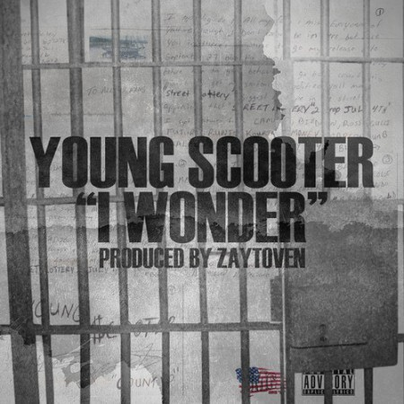 Young Scooter - I Wonder (Prod. by Zaytoven) Recorded right from jail. Street Lottery II drops July 4th.   Previous: Big Bank Black - All I Know ft. Future & Young Scooter