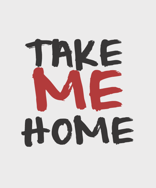 take me home typography
